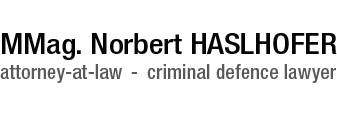 CRIMINAL DEFENCE LAWYER Vienna Austria | MMag. Norbert Haslhofer
